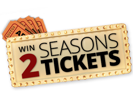 Win 2 Season Tickets