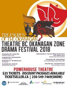 Theatre BC Okanagan Zone Drama Festival 2018